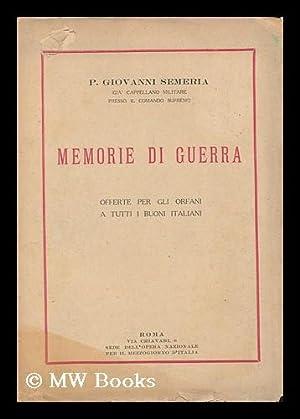 Memorie Di Guerra : Offerte Per Gli: Semeria, Giovanni (1867-1931)