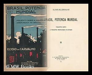 Brasil, Potencia Mundial: De Carvalho, Elysio