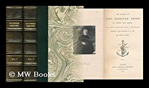 The works of John Hookham Frere in verse and prose / now first collected with a prefatory ...