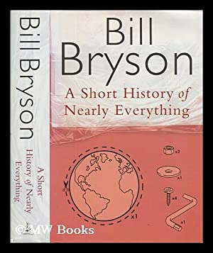 A short history of nearly everything /: Bryson, Bill