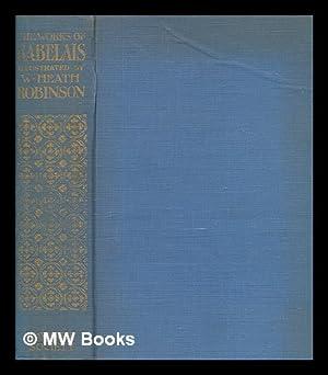 The Works of Mr. Francis Rabelais .: Rabelais, François approximately