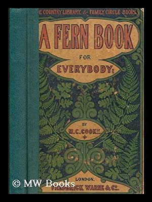 A fern book for everybody : Containing: Cooke, M. C.