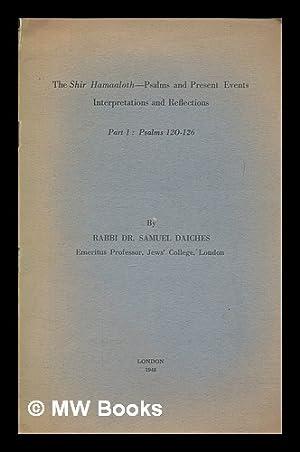 The Shir Hamaaloth-Psalms and Present Events. Interpretations: DAICHES, Samuel