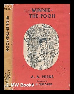 Winnie-the-Pooh / by A.A. Milne ; with: Milne, A.A. (Alan