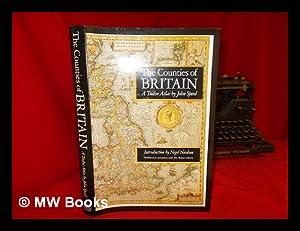 The counties of Britain: a Tudor atlas: Speed, John (1552-1629)