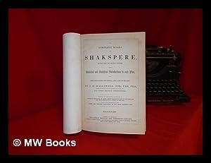 The complete works of Shakspere : revised: Halliwell-Phillipps, J O