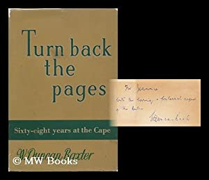Turn Back the Pages; Sixty-Eight Years At the Cape: Baxter, W. Duncan