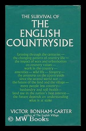 The Survival of the English Countryside: Bonham-Carter, Victor
