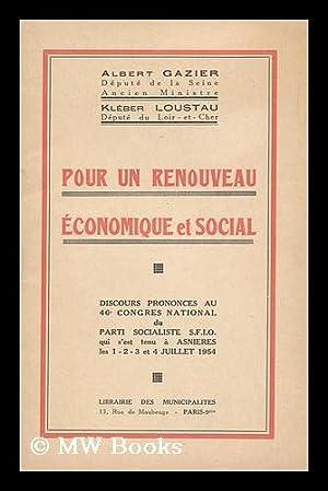 Pour Un Renouveau Economique Et Social : Gazier, Albert. Loustau,