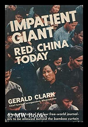 Impatient Giant: Red China Today / Illustrated: Clark, Gerald (1918-)