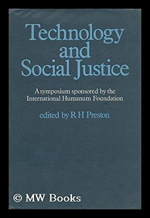 Technology and Social Justice : an International Symposium on the Social and Economic Teaching of ...