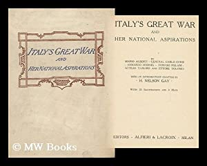 Italy's Great War and Her National Aspirations,: Alberti, Mario Et.
