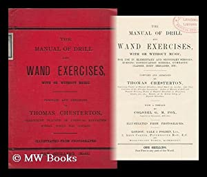 The Manual of Drill and Wand Exercises with or Without Music For Use in Elementary and Secondary ...