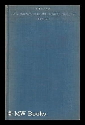 Men and Women of the French Revolution: Whitham, John Mills