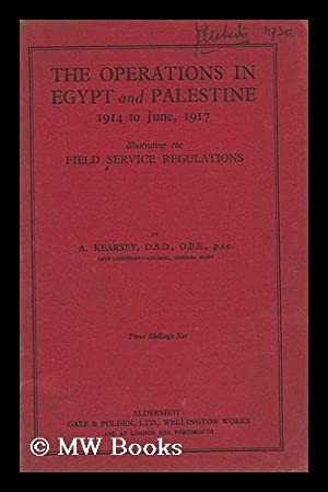 The Operations in Egypt and Palestine, 1914: Kearsey, Alexander Horace