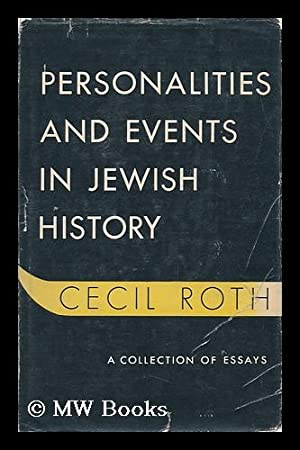 Personalities and Events in Jewish History: Roth, Cecil (1899-1970)
