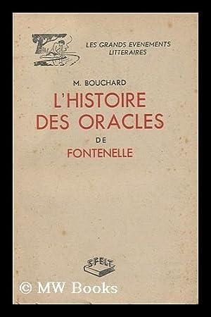L' Histoire Des Oracles De Fontenelle /: Bouchard, Marcel