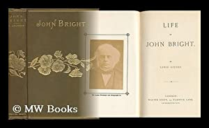 John Bright : and the party of: Apjohn, Lewis