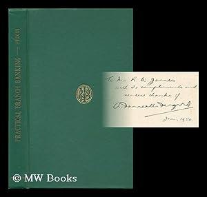 Practical Branch Banking: Fergus, Alexander Forrester (1902-)