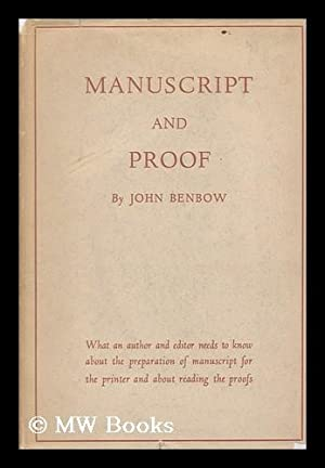 Manuscript and Proof; the Preparation of Manuscript: Benbow, John