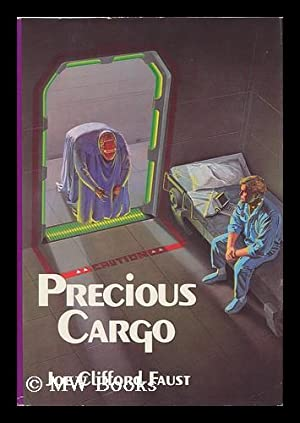 Precious Cargo - Book Two of Angel's: Faust, Joe Clifford
