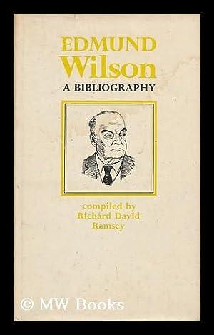 Edmund Wilson; a Bibliography: Ramsey, Richard David