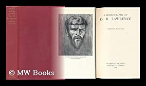 A Bibliography of D. H. Lawrence: Roberts, Warren (1916-)