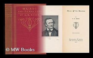 Music & its Masters: Boise, O. B.