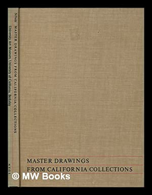 Master Drawings from California Collections / Edited: University Of California,