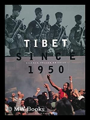 Tibet since 1950 : silence, prison, or: Sperling, Elliot. Schell,