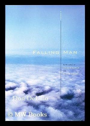 Falling man : a novel / by: Delillo, Don