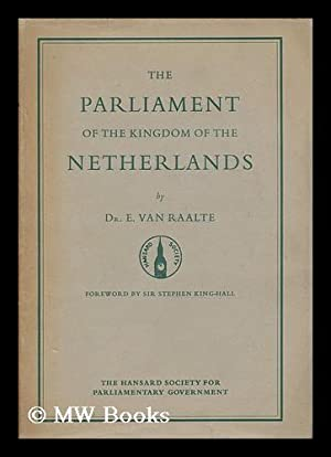 The Parliament of the Kingdom of the Netherlands: Raalte, Ernst Van (1892-1975)