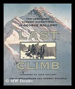 Last climb : the legendary Everest expeditions: Breashears, David