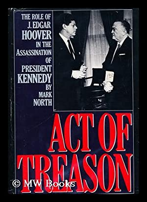 Act of Treason : the Role of: North, Mark