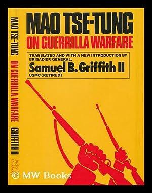 On Guerrilla Warfare / Mao Tse-Tung ;: Mao, Zedong (1893-1976).