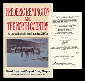 Frederic Remington and the North Country: Manley, Atwood. Mangum,
