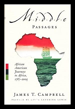 Middle Passages : African American Journeys to: Campbell, James T.