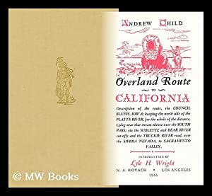 Overland Route to California: Child, Andrew (1825-1884)