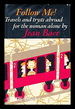 Follow Me!: Baer, Jean (1926-)