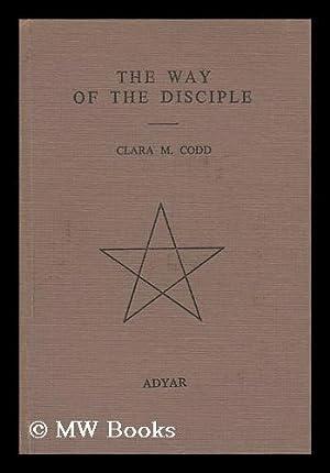 The Way of the Disciple: Codd, Clara Margaret