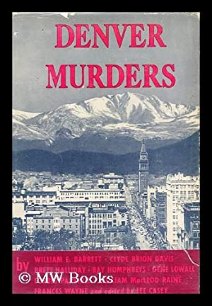 Denver Murders: Casey, Lee (Ed. )