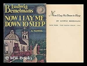 Now I Lay Me Down to Sleep.: Bemelmans, Ludwig (1898-1962)