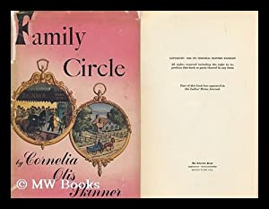 Family Circle : Illustrated with Photographs / Cornelia Otis Skinner: Skinner, Cornelia Otis (...