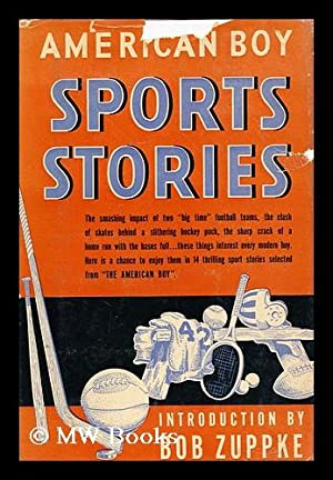 American Boy Sports Stories; Selected Stories from: Ellis, Griffith Ogden.