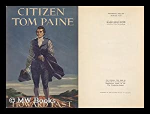 Citizen Tom Paine [By] Howard Fast: Fast, Howard (1914-2003)