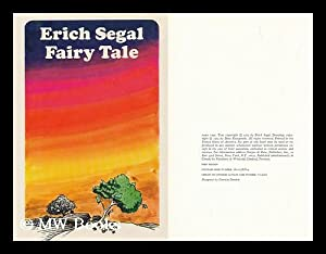 Fairy Tale [By] Erich Segal. Drawings by Dino Kotopoulis: Segal, Erich (1937-2010)