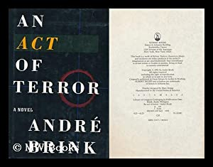 An Act of Terror / Andre Brink: Brink, Andre Philippus