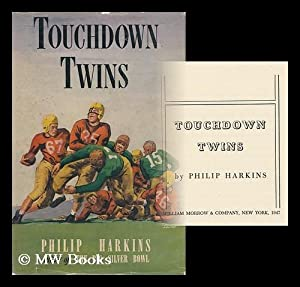 Touchdown Twins: Harkins, Philip (1912- )