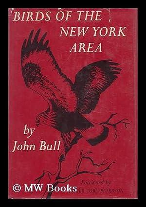 Birds of the New York Area, by John Bull: Bull, John L.