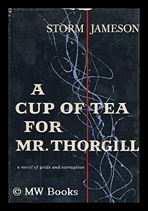 A Cup of Tea for Mr. Thorgill: Jameson, Storm (1891-1986)